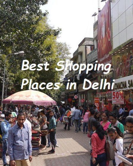 Delhi best shopping places